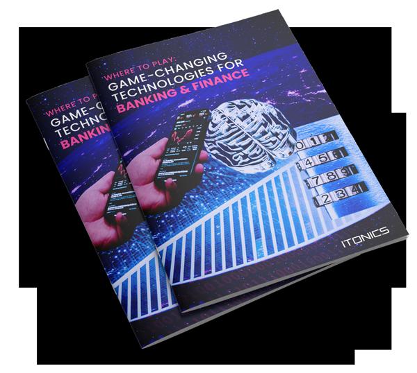 ITONICS Banking & Finance Technology Report