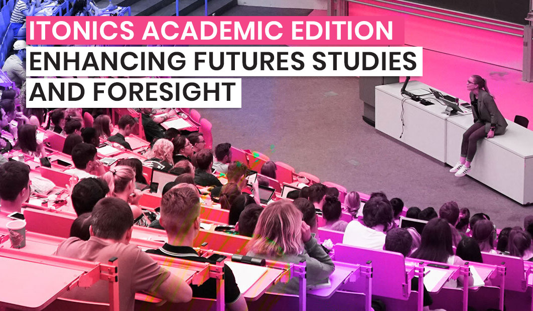 ITONICS Campus: Enhancing Futures Studies and Foresight
